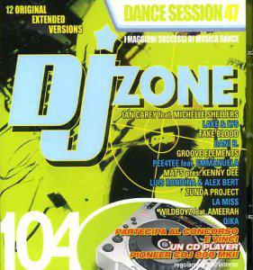 DJ Zone 104 - Dance Session Vol. 47 (2010)