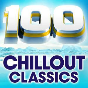 100 Chillout Classics - The World's Best Chillout Album (2009)
