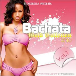 AlexCorolla Presenta: Bachata Gold Collection Vol. 1 (2010)