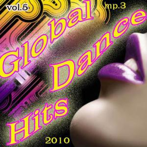 Global super dance hits - 5 (2010)