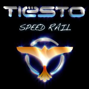 Tiesto - Speed Rail (2010)