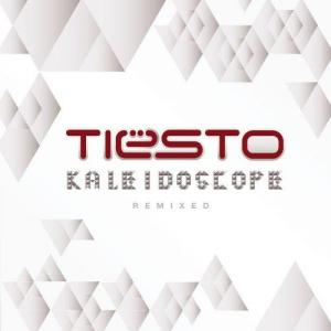 Tiesto - Kaleidoscope (Remixed) (2010)