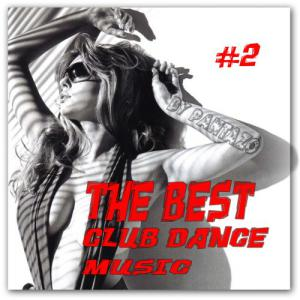 The best club dance music #2 (2010)