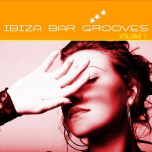 Ibiza Bar Grooves Vol 07 (2010)