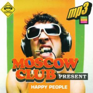 Moscow Club Happy People (2010)