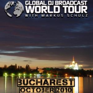 Markus Schulz - Global DJ Broadcast: World Tour - Bucharest, Romania (07-10-2010)