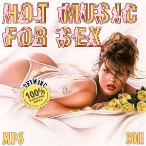 Hot Music For Sex (2011)