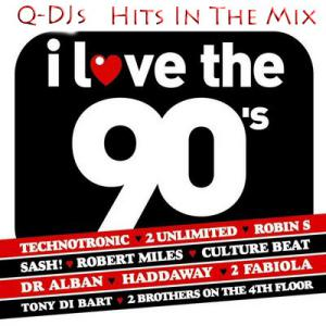 Q-DJs - I Love The 90s Hits In The  Mix (2010)