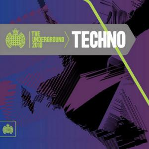 Ministry of Sound: The Underground 2010: Techno (2010)