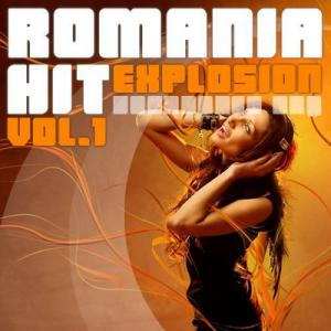 Romania Hit Explosion Vol.1 (2010)