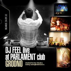 DJ Feel - Live at Parlament Club (Гродно, Беларусь 24-09-2010)