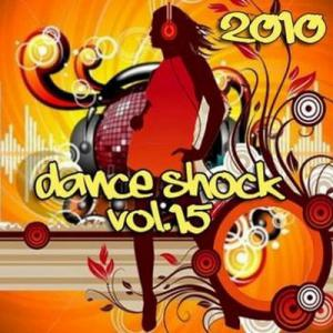 Dance Shock Vol.15 (2010)