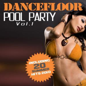 Dancefloor Pool Party: Vol 1 (2010)