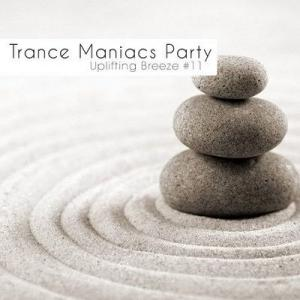 Trance Maniacs Party: Uplifting Breeze #11 (2010)
