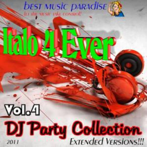 Italo 4 Ever DJ Party Collection Vol.4 (2011)