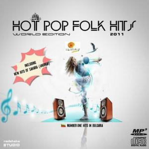 Hot Pop Folk Hits. World Editon (2011)